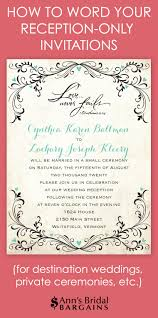 How To Word Your Reception Only Invitations Destination Wedding