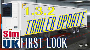ETS 2 Trailer Update 1.3.2 | FIRST LOOK – Euro Truck Simulator 2 + ...