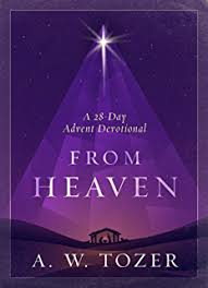 From Heaven A 28 Day Advent Devotional