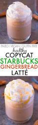 Mcdonalds Pumpkin Spice Latte Gluten Free by Copycat Starbucks Gingerbread Latte