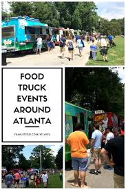 100 Food Trucks In Atlanta Truck Events Around Yeah Lets Go