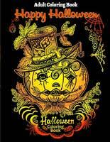 Adult Coloring Book Halloween For Stress Relieve And Relaxation Paperback