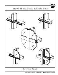 Ykk Unitized Curtain Wall by Curtain Wall Installation Manual Integralbook Com
