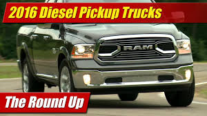 The Round Up: 2016 Diesel Pickup Trucks - YouTube Rams Diesel Engines Light Duty Heavy Cargo Vans 2016 Nissan Titan Xd Cummins Lightduty Truck Has Heavyduty Buyers Guide Power Magazine Spied 2014 Ram Trend News Big Capability Series Nogripracing Forums Outfitted With 50l V8 To Be First Light Best For Pickup Trucks The Of Nine Beauty 10 Used And Cars We Service Both Commercial Medium Duty Sportsmans