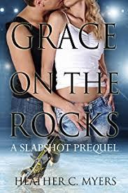 Grace On The Rocks A Slapshot Prequel Trilogy Book 2