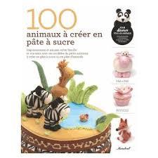 livre pate a sucre 100 animaux à créer en pâte à sucre broché h penman achat