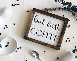 But First Coffee Gifts For Women Wood Sign Decor