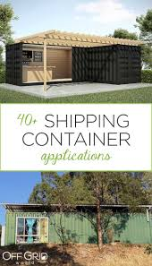 100 Off Grid Shipping Container Homes 40 Applications World
