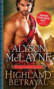 Highland Betrayal The Sons Of Gregor MacLeod
