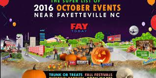 Pumpkin Patch Fayetteville Arkansas by List Of 2016 October Events Near Fayetteville Nc Halloween