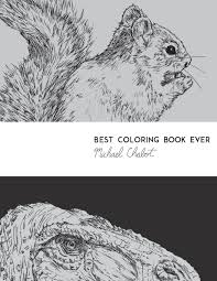 Amazon Best Coloring Book Ever 9780997279900 Michael Chabot Books