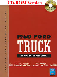1960 Ford Truck Shop Manual: Ford Motor Company, David E. LeBlanc ... 1960 Ford F100 427 V8 Truck Blue Oval 571960 The Gems Once Forgotten Effie Photo Image Gallery Highboys My Ford Crew Cab Enthusiasts Curbside Classic F250 Styleside Tonka Assetshemmingscomuimage6237598077002xjpgr Ranger T6 Wikipedia Shanes Car Parts Berlin Motors File1960 F500 Stake Truck Black Frjpg Wikimedia Commons For Sale Classiccarscom Cc708566 Schnablm23 F150 Regular Cab Specs Photos Modification Big