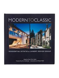 100 Landry Design Group Modern To Classic II Residential Estates By By