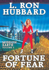 Fortune Of Fear Mission Earth Volume 5