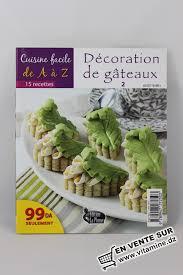 a à z cuisine cuisine facile de a à z décoration de gâteaux 2 livres cuisine