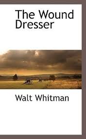 The Wound Dresser Pdf by Free Best Sellers Wound Dresser 9781117512952 By Walt Whitman Pdf