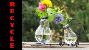 Recycled Light Bulbs made into Vases an easy recycling idea