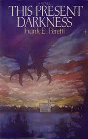 This Present Darkness 1 By Frank E Peretti