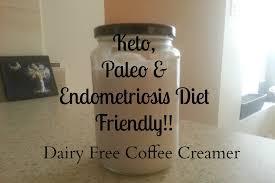 Keto Paleo Endometriosis Diet Friendly Coffee Creamer