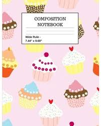 Composition Notebook Cupcakes Sweets Dessert Foodie School Office Home Student Teacher
