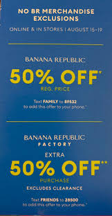 Banana Republic - Friends And Family 50% Off. Text FAMILY To ... Athleta Promo Codes November 2019 Findercom 50 Off Bana Republic And 40 Br Factory With Email Code Sport Chek Coupon April Current Thrive Market Expired Egifter 110 In Home Depot Egiftcards For 100 Republic Outlet Canada Pregnancy Test 60 Sale Items Minimal Exclusions At Canada To Save More Gap Uae Promo Code Up Off Coupon Codes Discount Va Marine Science Museum Coupons Blooming Bulb Catch Of The Day Free Shipping 2018 How 30 Off Coupons Money Saver 70