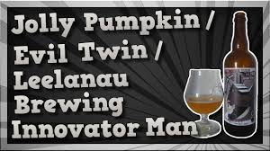 Jolly Pumpkin Artisan Ales by Tmoh Beer Review 1921 Jolly Pumpkin Evil Twin Leelanau