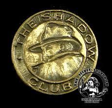 The Shadow Club Pinback Boys Version Street Smith 1930s