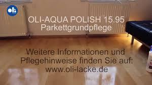 Bona Floor Refresher Or Polish by Oli Aqua Polish Parkettgrundpflege Youtube
