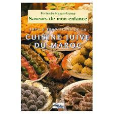 livre de cuisine marocaine de mon enfance arts et traditions de la cuisine juive marocaine