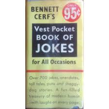 The Pocket Book Of Jokes By Bennett Cerf Existential Ennui August 2017 Deepdkfears Jesse Ventura Loves Puns Doesnt Like Democrats Republicans Or Teen Scifi Book Covers At Barnes Noble Book Cover Ideas 290 Bad Jokes 75 Punderful Puns Pageaday Calendar 2018 Gizzys Name But A Pun About Christmas On Twitter All Rocky Tumblr_o3u88ex5de1qb58meo1_1280jpg Author Hbert Fields New Bits Of Wit And Tons Is Best 25 Good Clean Jokes Ideas Pinterest Clean Bookshop Full Media Ltd Messing About In Boats Colctible Editions Wind