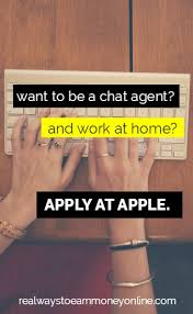 Apple Work From Home Chat Agent Jobs Great Pay