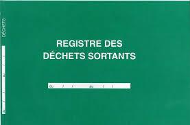 bureau registre des entreprises registre pour enregistrement des déchets sortants mentionnés sur