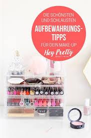 wie du dein make up sinnvoll aufbewahren und zeigen