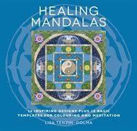 Healing Mandalas 32 Inspiring Designs For Colouring And Meditation