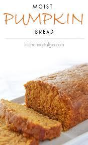 Libby Pumpkin Bread by Moist Pumpkin Bread Kitchen Nostalgia
