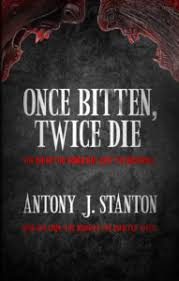 Aka Vampires And Zombies Werewolves Oh My By Antony J Stanton