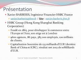 siege hsbc présentation xavier barberis ingénieur financier hsbc