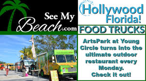100 Hollywood Food Trucks Invade ArtsPark At Young Circle In Every