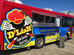 100 Food Trucks In Houston DLish Curbside Bistro Truck TX