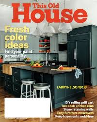 100 Magazine Houses This Old House Magazine September 2018 Fresh Color Ideas Diy Grill