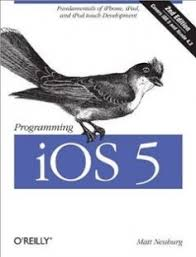 Programming iOS 5 Fundamentals of iPhone iPad and iPod touch
