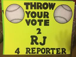 RJs Baseball Themed Student Council Reporter Campaign Poster