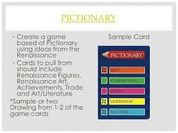 Pictionary Create A Game Based Of Using Ideas From The Renaissance
