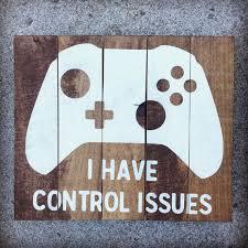 XBox Wood Sign Control Issues Playroom Game Room Decor Teen Wall Boys