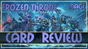 hearthstone knights of the frozen throne review mage cards