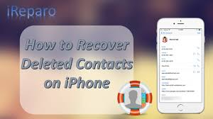 2017] iPhone Contacts Disappeared How to Restore Deleted Contacts