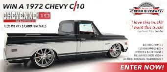 100 Custom C10 Trucks Chevy Dream Giveaway