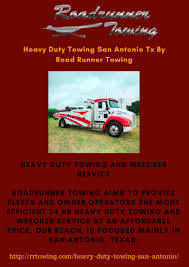 100 Tow Trucks San Antonio HEAVY DUTY TOWING AND WRECKER SERVICE Roadrunner Ing Aims To