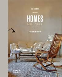 100 Designing Home S With Soul With Heart Orly Robinzon
