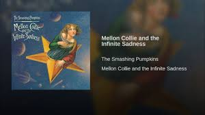 Youtube Smashing Pumpkins Full Album by Mellon Collie And The Infinite Sadness Youtube